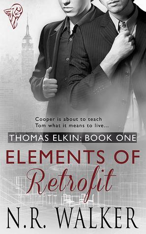 Review: Elements of Retrofit (Thomas Elkin #1) by N.R. Walker