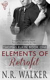 Elements of Retrofit (Thomas Elkin, #1)