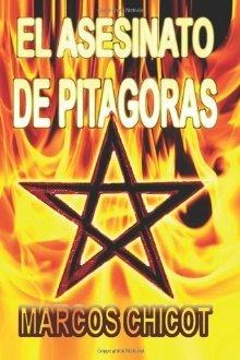 Reseña: El Asesinato de Pitágoras - Marcos Chicot