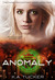 Anomaly by K.A. Tucker