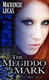 The Megiddo Mark, Part 1