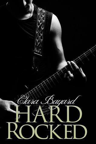Hard Rocked by Clara Bayard