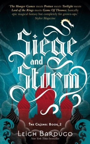 4 stars to Siege and Storm by Leigh Bardugo