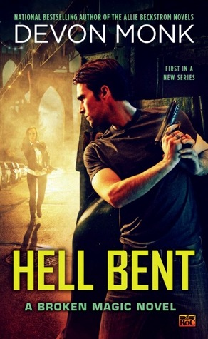 Book Review:  Hell Bent by Devon Monk