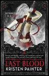 Last Blood (House of Comarré, #5)