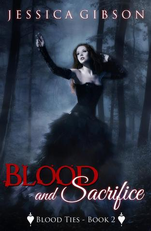 Blood and Sacrifice (Blood Ties #2)