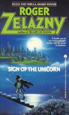 Sign of the Unicorn (The Chronicles of Amber #3)  - Roger Zelazny