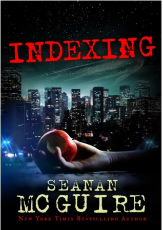 Book Review – Indexing by Seanan McGuire