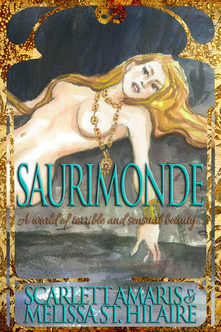 Saurimonde by Melissa St. Hilaire