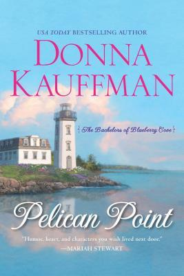 Pelican Point (Bachelors of Blueberry Cove #1)