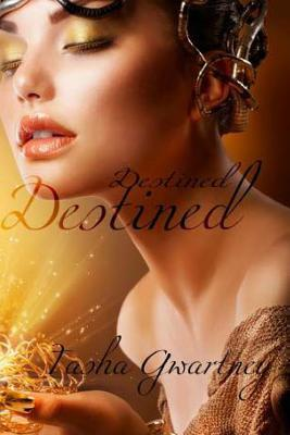 Destined (True Witch Saga, #1)