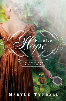 Elusive Hope (Escape to Paradise, #2)