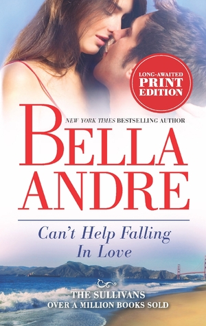 Can't Help Falling in Love (The Sullivans, #3)