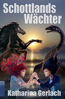 Schottlands Wächter by Katharina Gerlach