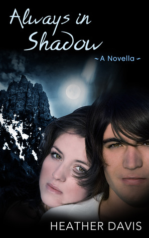 Always in Shadow: A Novella (Never Cry Werewolf, #3)