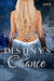 Destiny's Chance by Cara Bristol