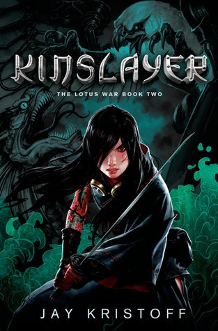 Kinslayer (The Lotus War, #2)  - Jay Kristoff
