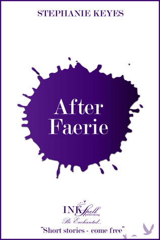 After Faerie (The Star Child, #1.5)