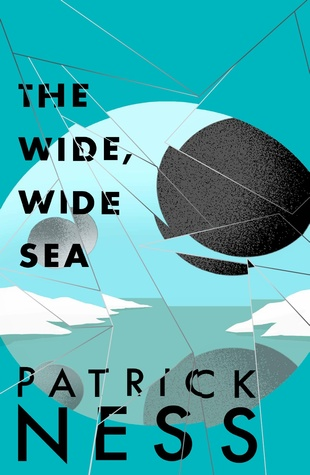 The Wide Wide Sea (Chaos Walking, #2.5)
