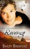 Revenge (Southwestern Shifters, #8)