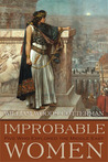 Improbable Women: Five Who Explored the Middle East