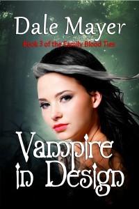 Vampire In Design (Family Blood Ties, #3)  - Dale Mayer