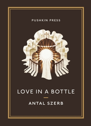 book cover: love in a bottle by antal szerb