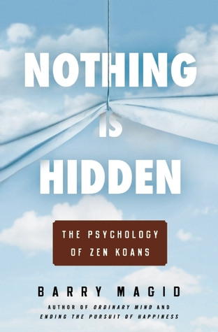 Nothing Is Hidden by Barry Magid