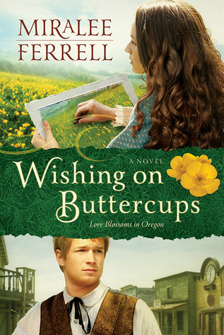 Wishing on Buttercups (Love Blossoms in Oregon #2)