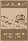 The Journey to Forever (The Journey Collection, #3)