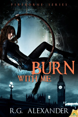 Burn With Me (Fireborne, #1)