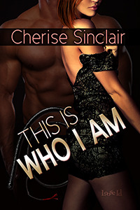 This Is Who I Am (Masters of the Shadowlands, #7)