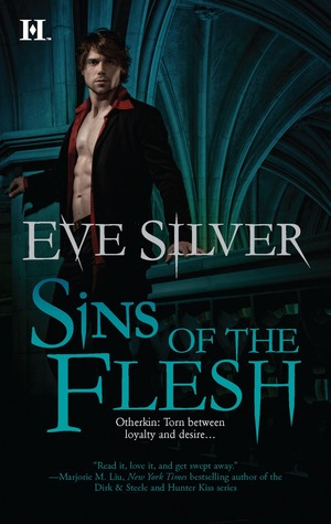 Sins of the Flesh (Otherkin #3)  - Eve Silver
