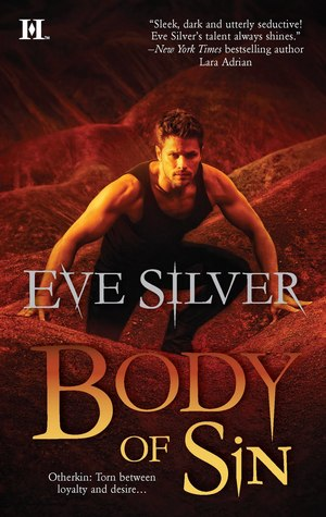 Body of Sin (Otherkin #4)  - Eve Silver
