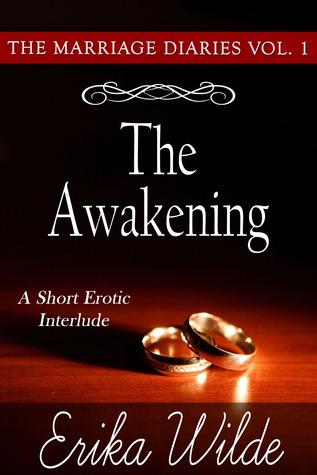 The Awakening (The Marriage Diaries #1)