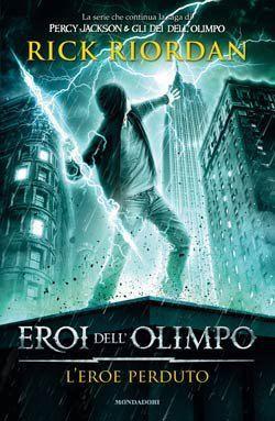 L'eroe perduto (Eroi dell'Olimpo #1)