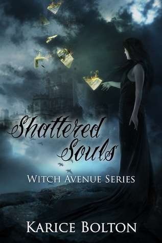 Shattered Souls (The Witch Avenue #4)