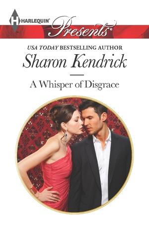 A Whisper of Disgrace (Sicily's Corretti Dynasty, #5)