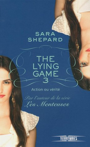 Action ou vérité (The Lying Game, #3)