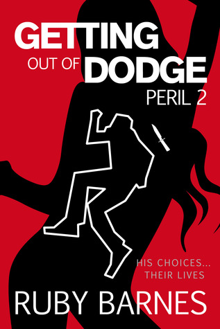 Getting Out of Dodge by Ruby Barnes