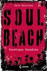Soul Beach - Frostiges Paradies (Soul, #1)