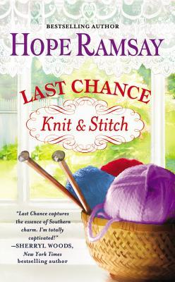 The Last Chance Knit & Stitch, by Hope Ramsay (review)