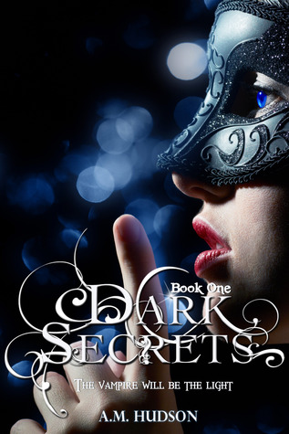 Dark Secrets (Dark Secrets, #1)