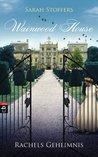 Wainwood House - Rachels Geheimnis