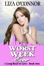 Worst Week Ever (Long Road to Love #1)
