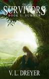 The Survivors Book I: Summer (The Survivors, #1)
