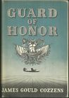 Guard of Honor by James Gould Cozzens