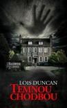 Temnou chodbou by Lois Duncan
