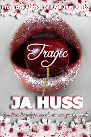 4 1/2 Stars for Tragic (Rook and Ronin #1) by J.A. Huss