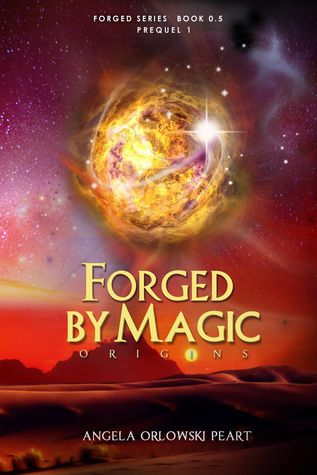 Forged by Magic: Origins (Forged, # 0.5)
